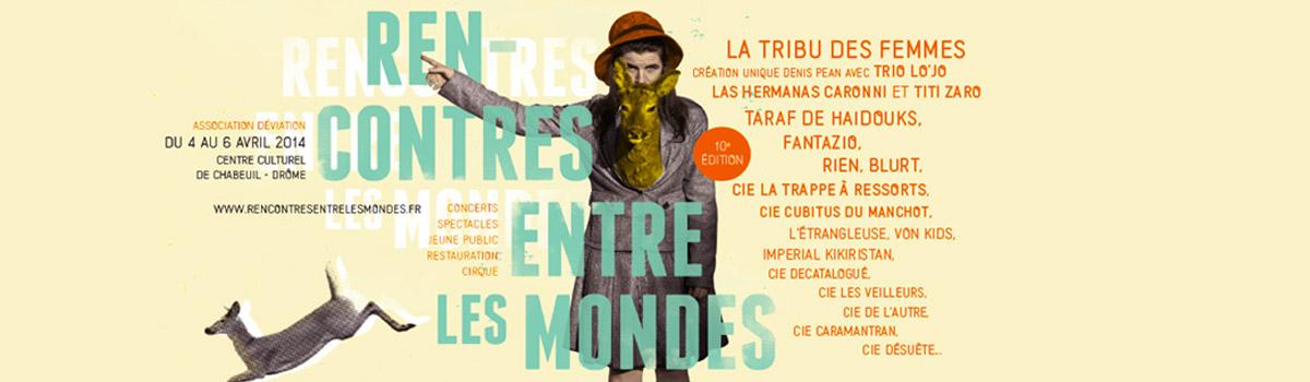 Festival rencontres entre les mondes 2014